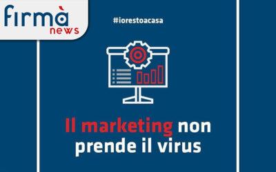 Questo è il momento di comunicare: il marketing non prende il virus!